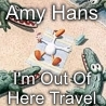 Amy Hans - I'm Out of Here Travel